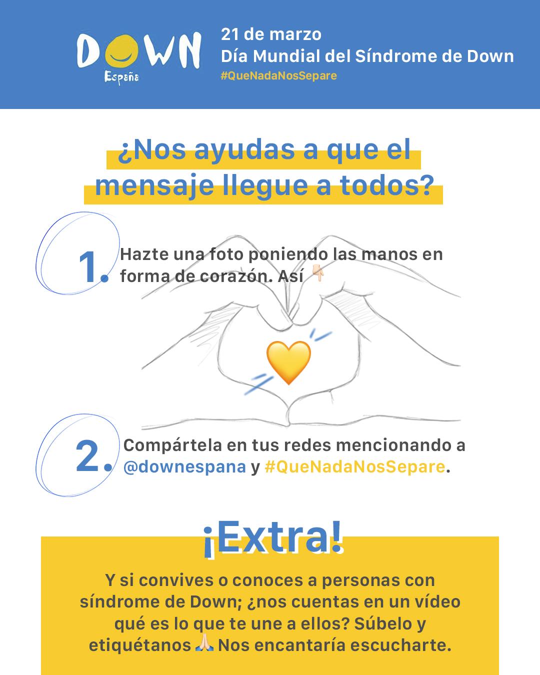 Súmate Al Movimiento Quenadanossepare Por El Día Mundial Del Síndrome De Down 21m Down España